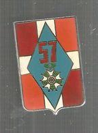 Insigne , Drago Paris ,  57 E Régiment D'infanterie , Frais Fr 2.85 E - Armée De Terre