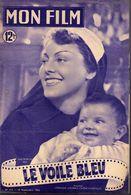 MON FILM ROMAN COMPLET 2 PAGES CENTRALES (LES AMOURS DE NOS VEDETTES) N° 213 LE VOILE BLEU - Cinéma / TV