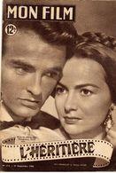 MON FILM ROMAN COMPLET 2 PAGES CENTRALES (LES AMOURS DE NOS VEDETTES) N° 214 L'HERITIERE - Cinema/ Televisione
