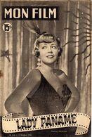 MON FILM ROMAN COMPLET 2 PAGES CENTRALES (LES AMOURS DE NOS VEDETTES) N° 216 LADY PANAME - Cina/ Televisión