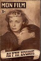 MON FILM ROMAN COMPLET 2 PAGES CENTRALES (LES AMOURS DE NOS VEDETTES) N° 218 AU P'TIT ZOUAVE - Kino/TV