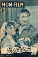 MON FILM ROMAN COMPLET 2 PAGES CENTRALES (LES AMOURS DE NOS VEDETTES) N° 219 LES CONQUERANTS D'UN NOUVEAU MONDE - Cinema/ Televisione