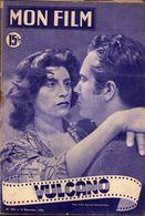 MON FILM ROMAN COMPLET 2 PAGES CENTRALES (LES AMOURS DE NOS VEDETTES) N° 225 VULCANO - Films