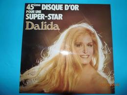 DALIDA 45 Eme DISQUE D OR POUR UNE SUPER STAR DISQUE 33 TOURS ORLANDO - Disco & Pop