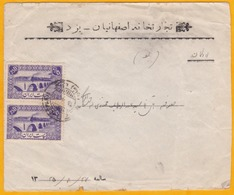 1943 - WW2 - IRAN - ایران - Enveloppe  De Yezd/Yazd Vers Ardakan -  Cachet Arrivée - Paire De Timbres Pont Ahwaz 25 D - Iran