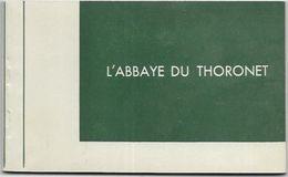 83. LE THORONET. L ABBAYE DU THORONET.  CARNET DE 10 CARTES ANCIENNE + UNE PHOTO - France