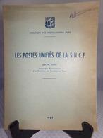SNCF - LES POSTES UNIFIÉS DE LA S.N.C.F. Par Mr DHEU De 1957 - SNCF - Chemin De Fer
