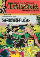 Tarzan Apenes Konge N° 22 – Dødningehode-ligaen (in Norwegian) Williams Forlag Oslo - Oktober 1972 - Limite Neuf - Livres, BD, Revues