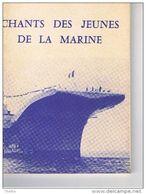 Chants Des Jeunes De La Marine (80 Pages) - Format : 153x120 - Choral