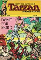 Tarzan Apenes Konge N° 18 – Dømt For Mord (in Norwegian) Williams Forlag Oslo - September 1973 - Limite Neuf - Scandinavian Languages