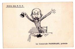 F102 - Grève Des PTT - Le Camarade Pangrani Préside - - Satiriques