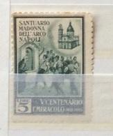 MADONNA DELL'ARCO NAPOLI  V CENTENARIO DEL MIRACOLO L. 5  ERINNOFILO - Other