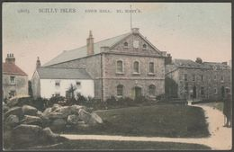 Town Hall, St Mary's, Scilly Isles, 1908 - Peacock Postcard - Scilly Isles