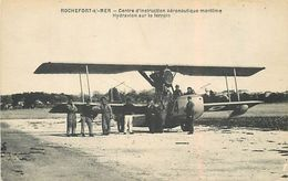 C-18-809 : ROCHEFORT-SUR-MER. CENTRE D'INSTRUCTION AERONAUTIQUE MARITIME. HYDRAVION - Rochefort