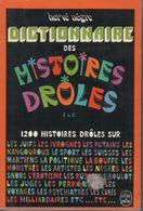 Livre. DICTIONNAIRE Des HISTOIRES DROLES - J à Z - Par Hervé NEGRE - Dictionaries