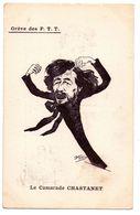 F105 -  Caricature - Grève Des PTT - Le Camarade Chastanet - - Satiriques