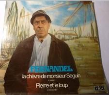"""Vinyle 33 Tours : Fernandel Raconte """"La Chèvre De M. Seguin"""" / """"Pierre Et Le Loup"""". - Humour, Cabaret"""
