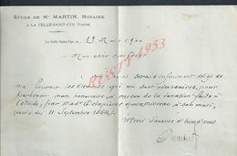LETTRES DE 1900 ÉTUDE DE M MARTIN NOTAIRE A LA CELLE SAINT CYR : - Manuscripts
