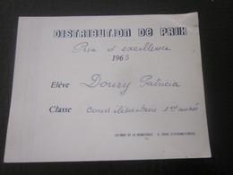1965 DISTRIBUTION DE PRIX Décerné à élève D.Patricia CE1 Témoignage Bonne Conduite Application Diplôme Bulletin Scolaire - Diplômes & Bulletins Scolaires