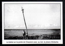 2004  --  LA BALISE SUR LA POINTE DE CHASSIRON  AVANT GUERRE  3N710 - Vieux Papiers
