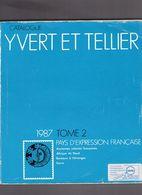 Catalogue YVERT Et TELLIER - 1987 - Pays D' Expression Française - Tome 2 - France
