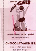 RARE GRAND BUVARD CHOCOLAT MENIER - ASSURANCES COMPAGNIES DU SOLEIL -PARIS 44 RUE DE CHATEAUDUN- - Cocoa & Chocolat
