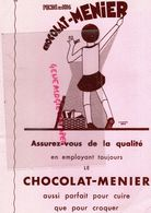 RARE GRAND BUVARD CHOCOLAT MENIER - ASSURANCES COMPAGNIES DU SOLEIL -PARIS 44 RUE DE CHATEAUDUN- - Cacao