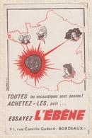 8/1 BUVARD TOUTES LES ENCAUSTIQUES SONT BONNES ...ESSAYEZ L'EBENE BORDEAUX - Produits Ménagers