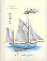 * Superbe Affiche (image) De 30 Cms X 24 Cms Sur Papier Glacé : Thoniers De L'Atlantique - Va Sans Peur - Boats