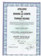 Action Ancienne - Ateliers De Braine-Le-Comte Et Thiriau Réunis - Titre De 1983 - - Industrie