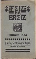Feiz Ha Breiz. Kerzu 1926. N° 12. Ar C'Horn-Boud. Kerzu 1926. N° 12. - Livres, BD, Revues