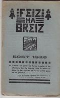 Feiz Ha Breiz. Eost 1926. N° 7. Ar C'Horn-Boud. Eost 1926. N° 8. - Livres, BD, Revues