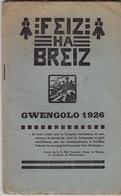 Feiz Ha Breiz. Gwengolo 1926. N°9. Ar C'Horn-Boud. Gwengolo 1926. N° 9. - Livres, BD, Revues