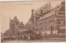 Belgique  Ath La Gare Et La Poste - Autres