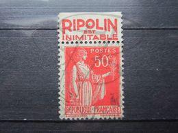 """VEND BEAU TIMBRE DE FRANCE N° 283 , TYPE IIA + BANDE PUBLICITAIRE """" RIPOLIN """" !!! (b) - Publicités"""