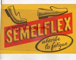 BUVARD LA PANTOUFLE SEMELFLEX-ABSORBE LA FATIGUE- CHAUSSURE CHAUSSURES - Textile & Vestimentaire