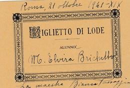 13840) ITALIA SCUOLA ELEMENTARE BIGLIETTO DI LODE  1941 10 X 6,5 Cm - Historical Documents