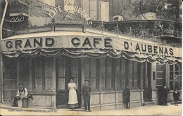 Grand Café D'Aubenas (Ardèche) En 1911 - Propriétaire Jean Bérard - Cafés