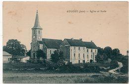 Augisey : Eglise Et école (Phototypie E. Desaix, Paris) - France