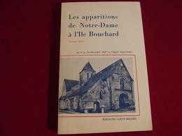 D 37 .LES APPARITIONS DE NOTRE-DAME A L'ILE BOUCHARD - Pays De Loire