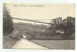 Suisse  *  Fribourg  -  Grand Pont Suspendu - FR Fribourg