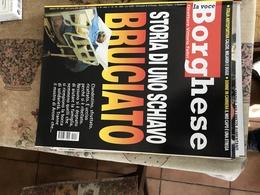 IL BORGHESE SCHIAVO BRUCIATO - Riviste & Giornali