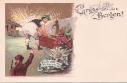 ALTE Litho- AK  - Gruss Aus Den Bergen / Spaß / Lustig -  1900 Ca. Gedruckt - Greetings From...
