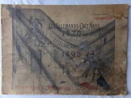 RARE Numéro Unique De L'INTRANSIGEANT - Les Allemand Chez Nous 1870 - Les Français à Kiel 1895 - Prussien/Guerre/Paris - Livres