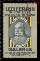 German Poster Stamp, Reklamemarke, Cinderella, Leciferrin, Galenus, Franz Joseph I, King, König, Emperor, Kaiser. - Famous People