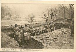 MILITAIRE .GUERRE 1914/15.- LES TRANCHEES . La Vie Sous Terre. - France