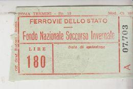 Ticket Biglietto Ferrovie Dello Stato Ff Ss Fondo Nazionale Soccorso Invernale - Trenes
