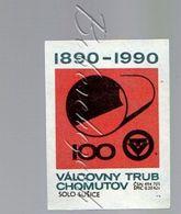5-114 CZECHOSLOVAKIA 1990- 100 Years Valcovny Trub Chomutov Metal Pipes, Metal Pipeline, Metal Pipes, Steel Pipes, Steel - Matchbox Labels