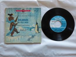 B.O.F COLARGOL AU POLE NORD  Sous Label PHILIPS E1E 9161 - Soundtracks, Film Music