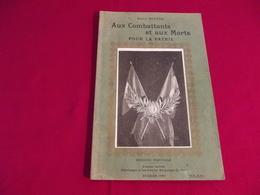 AUX COMBATTANTS ET AUX MORTS POUR LA PATRIE Par Amiral Servan 1923 - Libros